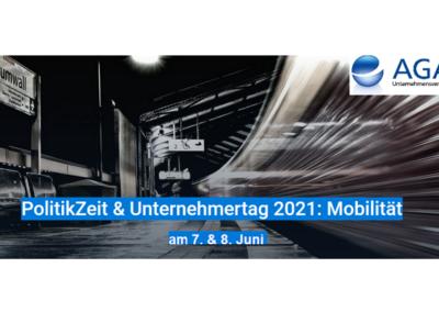 AGA PolitikZeit & Unternehmertag 2021: Mobilität im Wandel